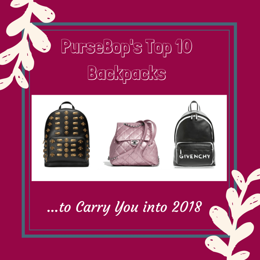 PurseBop'sTop 10 Backpacks to Carry You into 2018