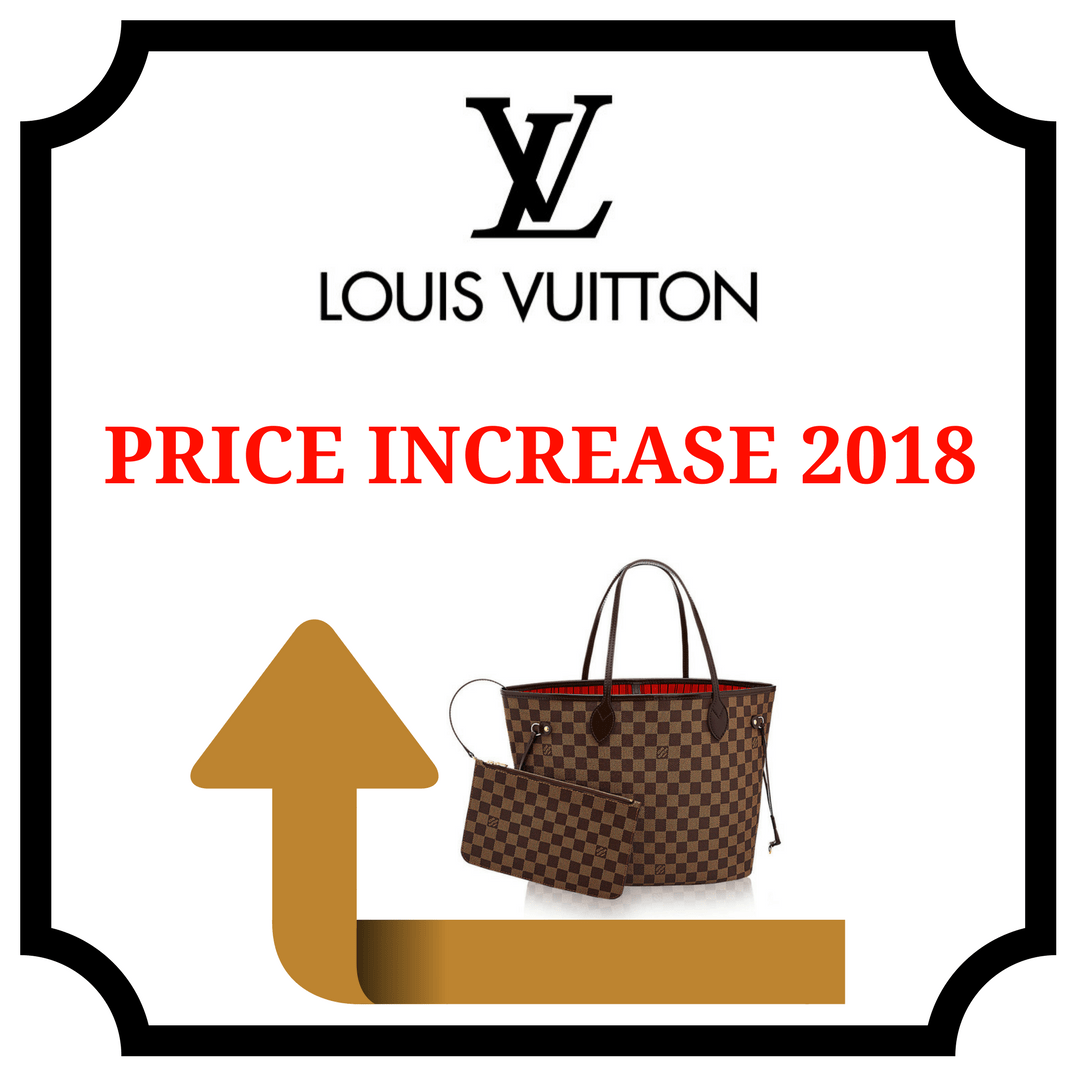 8925c372530f Louis Vuitton Price Increase 2018 - PurseBop